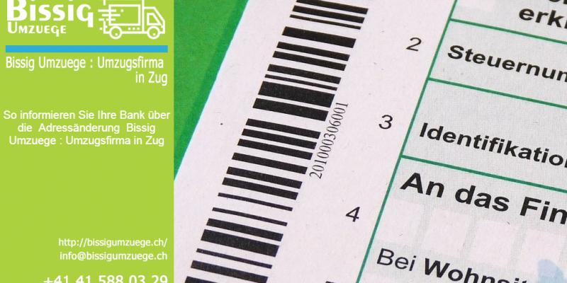 So informieren Sie Ihre Bank über die Adressänderung | Bissig Umzuege : Umzugsfirma in Zug