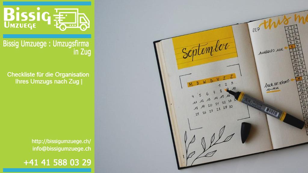 Checkliste für die Organisation Ihres Umzugs nach Zug | Bissig Umzuege : Umzugsfirma in Zug